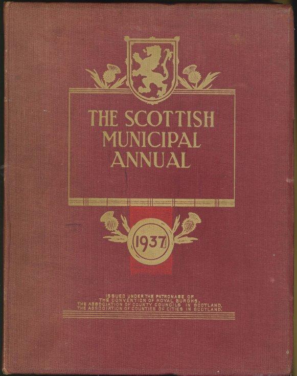 The Scottish Municipal Annual 1937