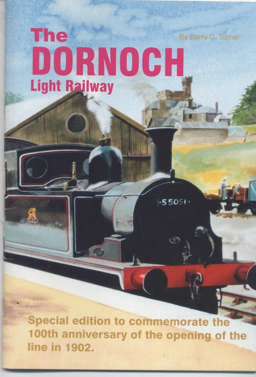 Booklet 'The Dornoch Light Railway' Special Edition 4