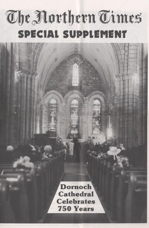 Special supplement of the NT Dornoch Cathedral 750th Anniversary