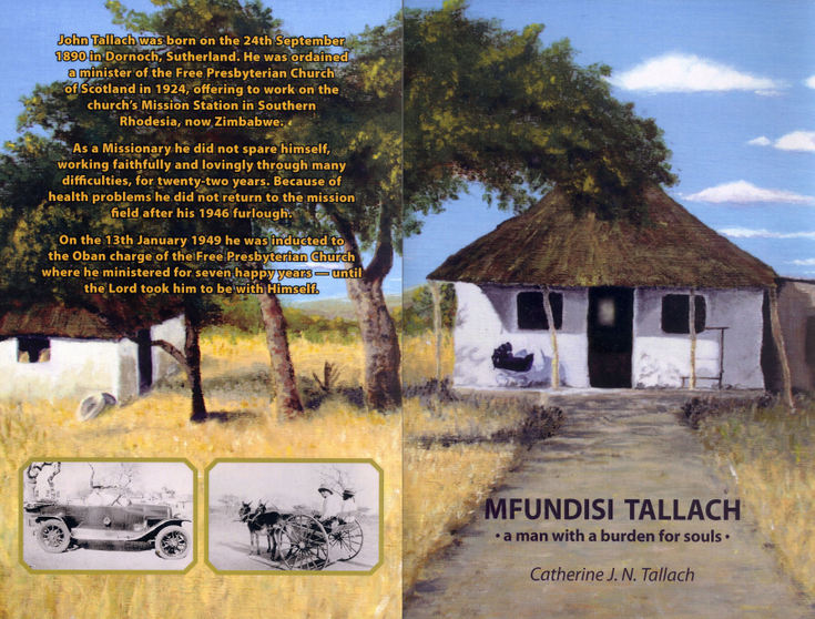 Biography 'Mfundisi Tallach - a man with a burden for souls'