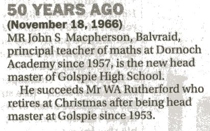 Dornoch teacher to be headmaster Golspie HS 1966