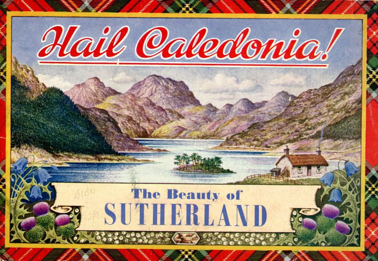 Hail Caledonia!  The Beauty of Sutherland