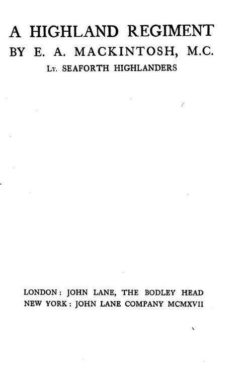 A Highland Regiment by E A Mackintosh MC