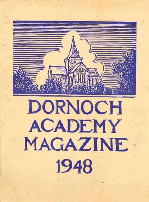 Dornoch Academy Magazine 1948