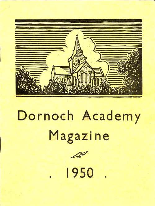 Dornoch Academy Magazine 1950