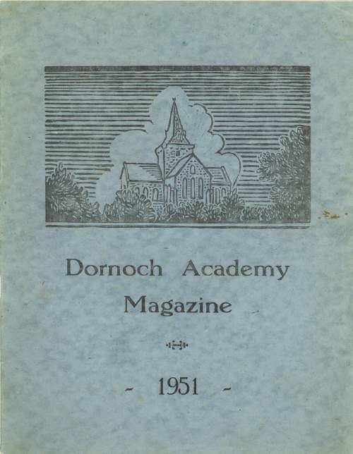 Dornoch Academy Magazine 1951