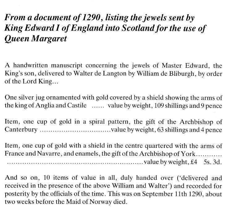 From a document of 1290, listing the jewels sent by King Edward I of England into Scotland for the use of Queen Margaret