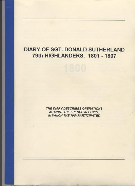 Sgt Donald Sutherland's diary 1801-1807