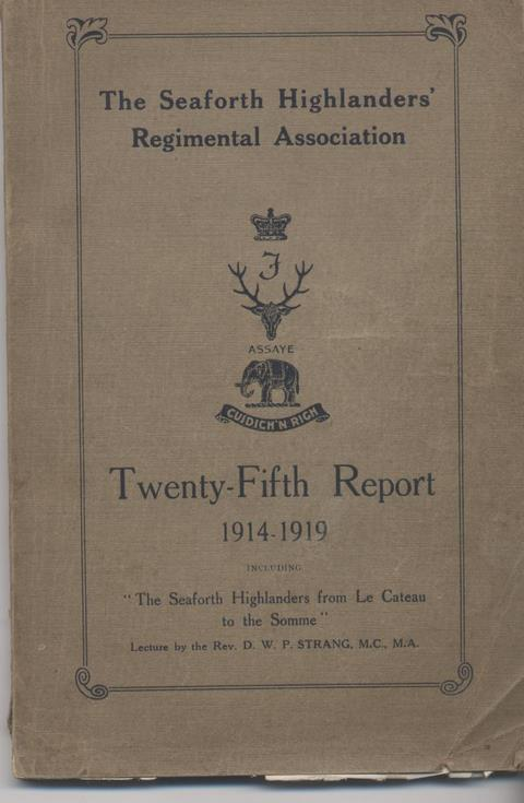 Seaforth Highlanders' Regimental Association Report 1914-19