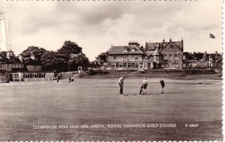 Clubhouse and Old 18th Green, Royal Dornoch Golf Course
