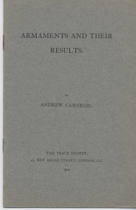 Armaments and Their Results by Andrew Carnegie