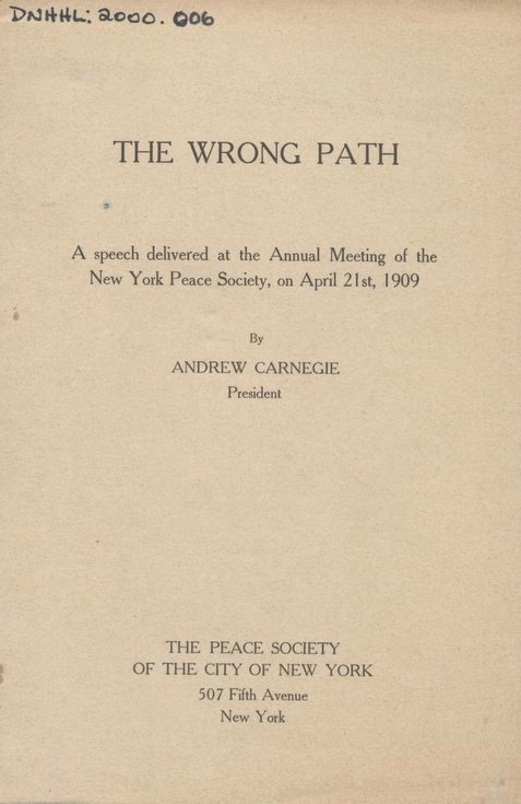 The Wrong Path - speech by Andrew Carnegie