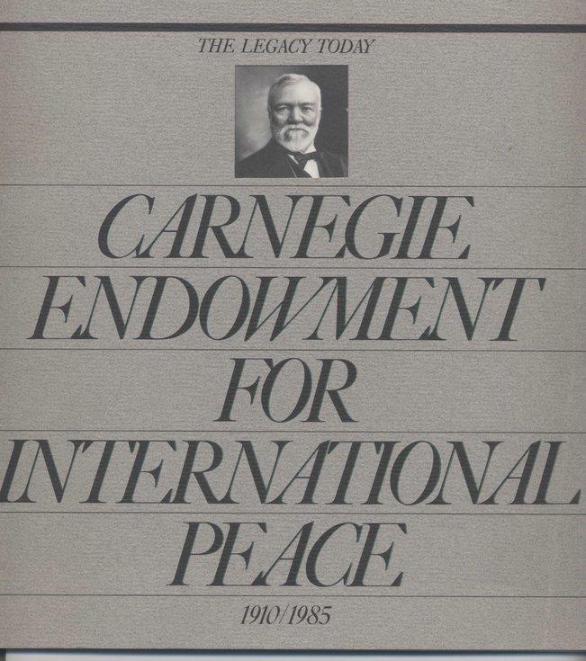 Carnegie Endowment for International Peace 1910 -1985