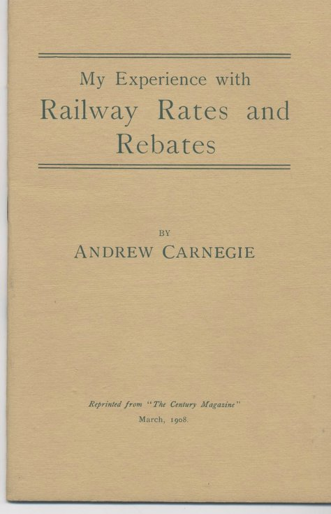 My Experience with Railway Rates and Rebates by Andrew Carnegie