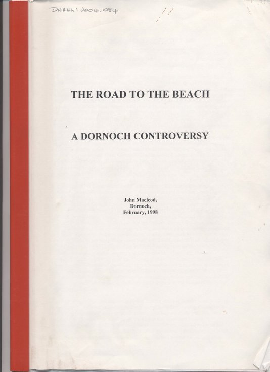 The Road to the Beach - a Dornoch Controversy