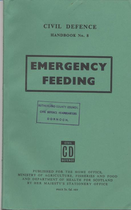 Civil Defence Handbook No 8 Emergency Feeding 1960