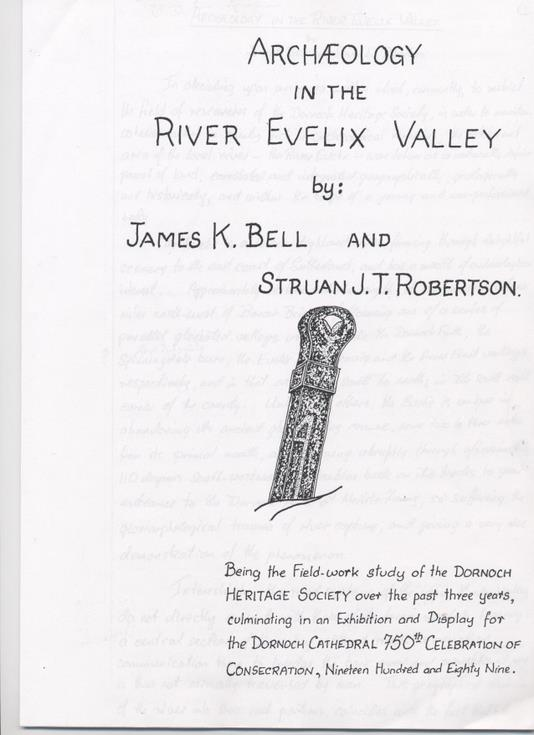 Archaeology in the River Evelix Valley