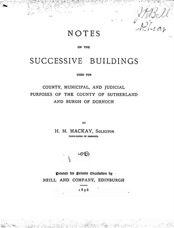 Notes on the Dornoch's municipal buildings 1896