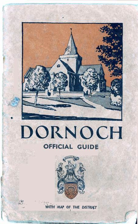Dornoch Official Guide with map of district