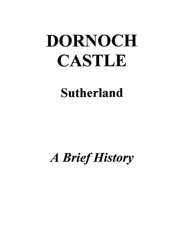 Dornoch Castle - A brief history