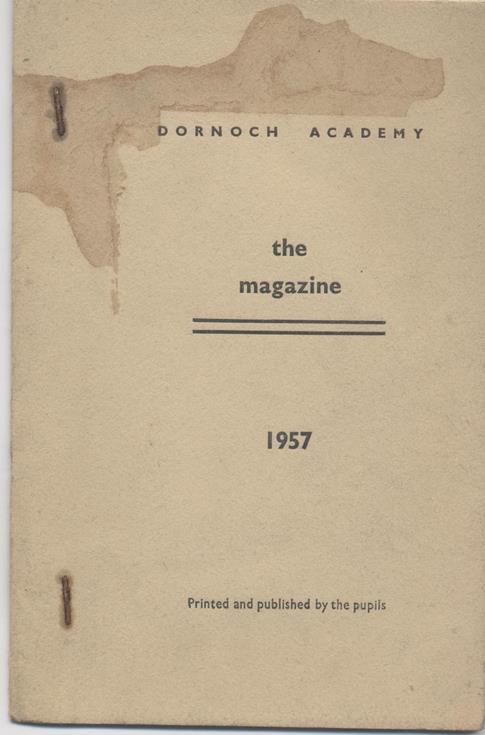 Dornoch Academy Magazine 1957