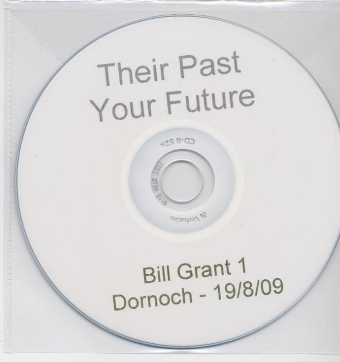 Interview with Bill Grant of Dornoch 'Their Past Your Future'