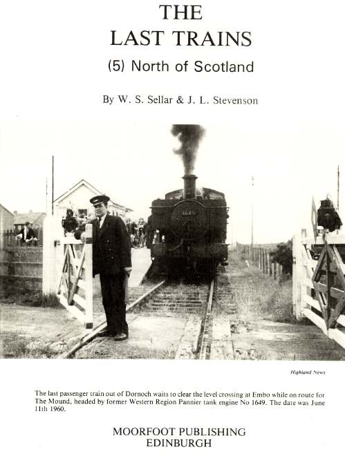 Title page of The Last Trains (5) North of Scotland