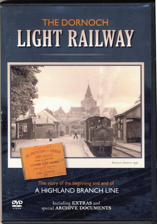 The Dornoch Light Railway DVD
